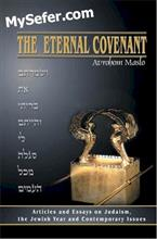 The Eternal Covenant: Articles and Essays on Judaism