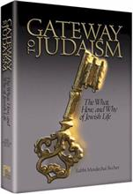 Gateway to Judaism - The What, How, and Why of Jewish Life