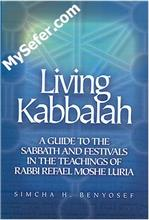 Living Kabbalah - A Guide to the Sabbath and Festivals