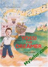 The Chanukah Adventures of Yossi the Dreamer