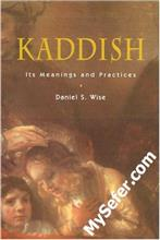 Kaddish - Its Meaning and Practices