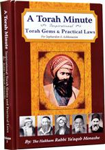 A Torah Minute : A Treasury of Torah Gems & Practical Laws (vol. #3)