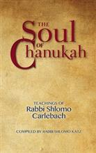 The Soul of Chanukah - Teachings of Rabbi Shlomo Carlebach
