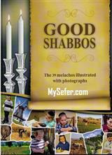 Good Shabbas - The 39 Avoth Melacha of Shabbat ʎnglish)