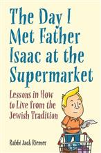 The Day I Met Father Isaac at the Supermarket